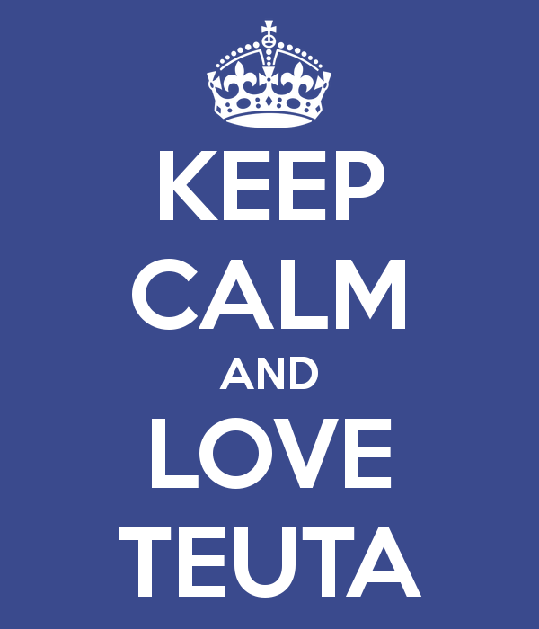 keep calm and love teuta